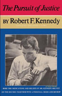 The Pursuit of Justice Robert F  Kennedy