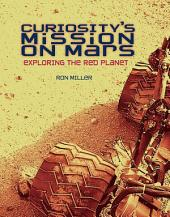 Curiosity's Mission on Mars: Exploring the Red Planet