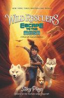 Wild Rescuers  Escape to the Mesa PDF