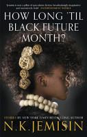 How Long  til Black Future Month  PDF