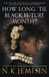 How Long Til Black Future Month  Book PDF