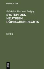 System des heutigen Römischen Rechts: Band 1