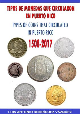TYPES OF COINS THAT CIRCULATE IN PUERTO RICO  1508 2017  PDF