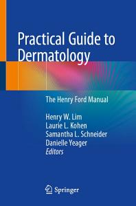 Practical Guide to Dermatology