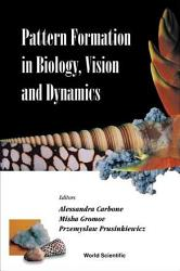 Pattern Formation In Biology Vision And Dynamics Book PDF