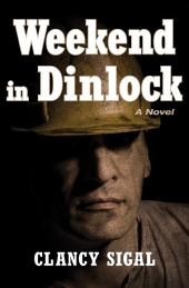 Weekend in Dinlock: A Novel