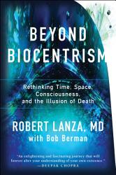 Beyond Biocentrism PDF