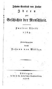 Ideen zur Geschichte der Menschheit: 1785, Band 2