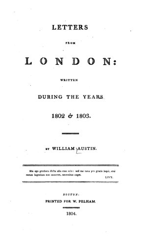 Letters from London  Written During the Years 1802   1803