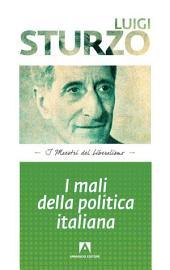 I mali della politica italiana: pensieri liberali