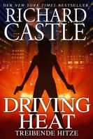 Castle 7  Driving Heat   Treibende Hitze PDF