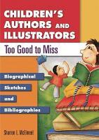 Children s Authors and Illustrators Too Good to Miss PDF