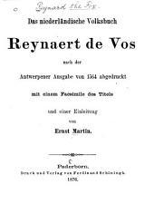 Das niederländische volksbuch Reynaert de Vos nach der Antwerpener ausgabe von 1564 abgedruckt mit einer einleitung von Ernest Martin