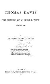 Thomas Davis: The Memoirs of an Irish Patriot, 1840-1846