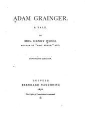 Adam Grainger: A Tale