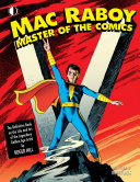 Mac Raboy: Master of the Comics
