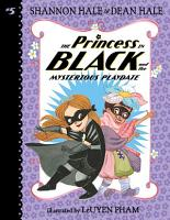 The Princess in Black and the Mysterious Playdate PDF