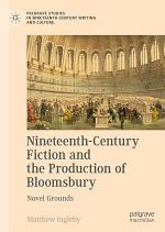 Nineteenth-Century Fiction and the Production of Bloomsbury