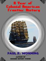 A Year of Colonial American Frontier History