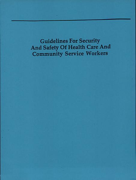 Guidelines for Security and Safety for Health Care and Community Service Workers