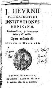 J. Hevrnii Ultrajectini Institvtiones medicinae: Volume 1