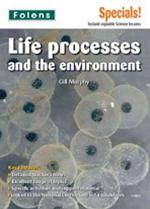 Life Processes and the Environment