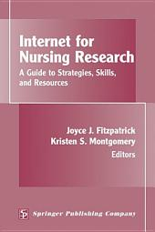 Internet for Nursing Research: A Guide to Strategies, Skills, and Resources