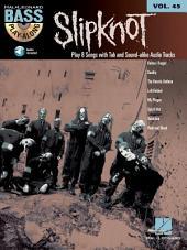 Slipknot (Songbook): Bass Play-Along, Volume 45