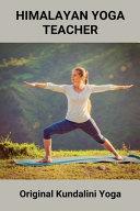 Himalayan Yoga Teacher
