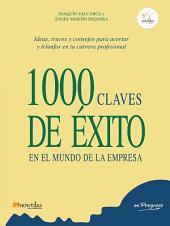 1000 claves de éxito en el mundo de la empresa