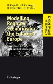 Modelling Regional Scenarios for the Enlarged Europe: European Competitiveness and Global Strategies