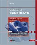 Konstruieren mit Unigraphics NX 6 PDF