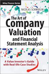 The Art of Company Valuation and Financial Statement Analysis PDF