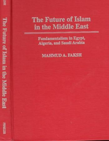The Future of Islam in the Middle East PDF