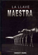 La Llave Maestra   The Master Key System by Charles F  Haanel