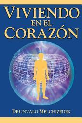 Viviendo en el Corazon