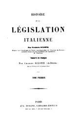 Histoire de la législation italienne: Volumes1à2