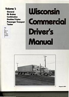 Wisconsin Commercial Driver s Manual  General Book