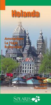 Amsterdam y Holanda: Guía de Viaje