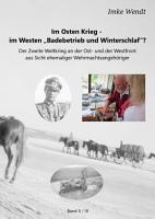 Im Osten Krieg   im Westen  Badebetrieb und Winterschlaf   Band 2 3 PDF