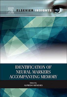 Identification of Neural Markers Accompanying Memory PDF