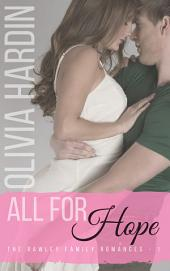 All for Hope (The Rawley Family Romances-1)