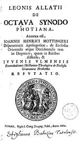 De octava synodi Photiana annexa sunt J. H. Hottingeri ... in ritibus dissensu et Juvenis Ulmensis refutatio