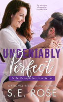 Download Undeniably Perfect Book
