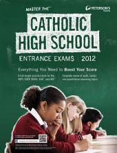 Master the Catholic High School Entrance Exams: Edition 17