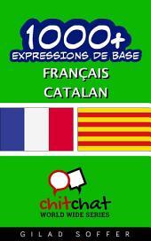 1001+ Expressions de Base Français - Catalan