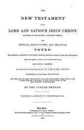 The Holy Bible, Containing the Old and New Testaments (according to the Present Authorized Version) with Critical, Explanatory, and Practical Notes: The Marginal Readings of the Most Approved Printed Copies of the Scriptures, with Such Others as Appear to be Countenanced by the Hebrew and Greek Originals, a Copious Collection of Parallel Texts; Summaries of Each Book and Chapter; and the Date of Every Transaction and Event Recorded in the Sacred Oracles, Agreeably to the Calculations of the Most Correct Chronologers, Volume 5
