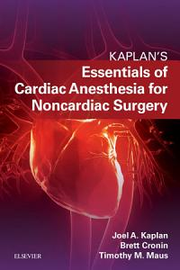 Essentials of Cardiac Anesthesia for Noncardiac Surgery E Book