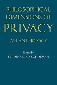 Philosophical Dimensions of Privacy PDF