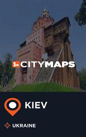 City Maps Kiev Ukraine